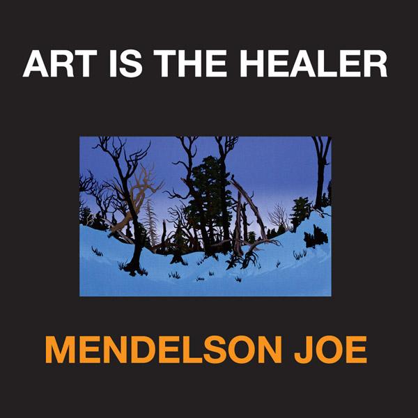 Mendelson Joe CD Art is the Healer