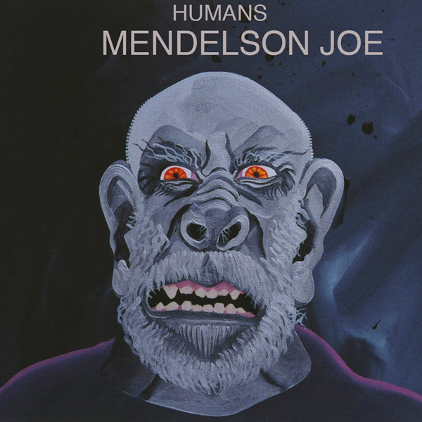 Mendelson Joe CD Humans