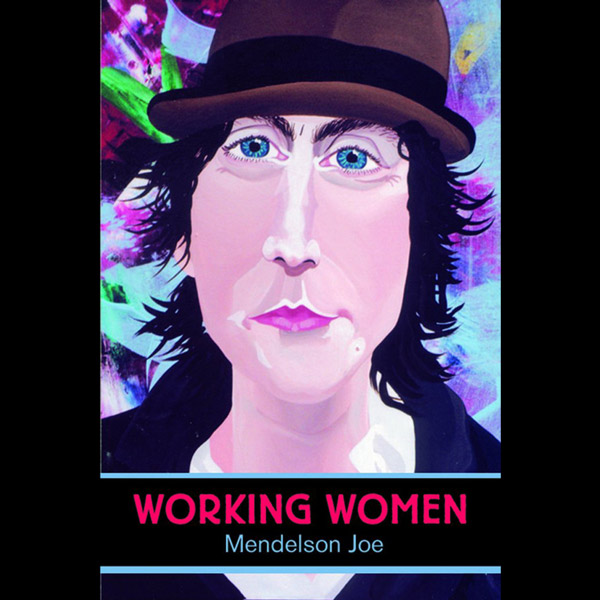 Mendelson Joe book Working Women